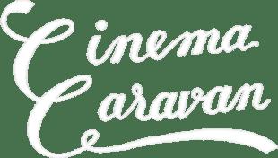 CINEMA CARAVAN
